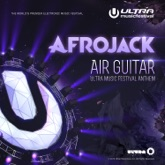 Air Guitar (Ultra Music Festival Anthem) - Single