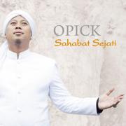 Sahabat Sejati - Opick - Opick