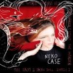 Neko Case - Ragtime