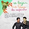 Se Beijar Na Boca da Sapinho (Ao Vivo) - Single, João Lucas & Marcelo