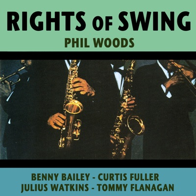 Rights of Swing - Phil Woods