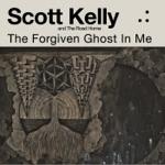 Scott Kelly & The Road Home - We Burn Through the Night
