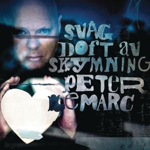 Peter LeMarc - Svag doft av skymning