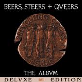 Beers, Steers + Queers (Deluxe Edition)
