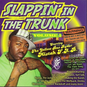 Slappin' In the Trunk Volume 1 Starring Mistah F.A.B. Mp3 Download