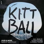 Nans Et Moots (Incl. Remixes By Oliver Schores & Animal Trainer)