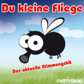 Du kleine Fliege (Party Version)