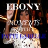 Moments with Patti LaBelle feat Patti LaBelle EP