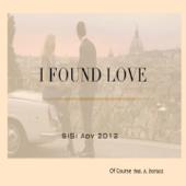 I Found Love (feat. Alessandro Boriani) [SiSi Adv 2012]