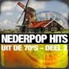 Nederpop Hits Uit De 70's - Deel 2