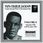 Papa Charlie Jackson: Complete Recorded Works, Vol. 3 (1928-1934)