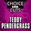 Choice Soul Cuts Teddy Pendergrass Re Recorded Versions