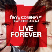 Live Forever (feat. Aruna) [Remixes] - EP