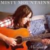Misty Mountains - Single, Malukah