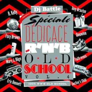 DJ Battle - R&B Old School, Vol. 4 (Spéciale dédicace, 100% RnB Old School)
