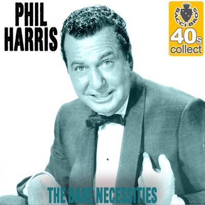 The Bare Necessities (Remastered) - Single - Phil Harris
