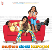 Mujhse Dosti Karoge (Original Motion Picture Soundtrack)