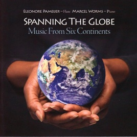 Spanning The Globe Music From Six Continents By Eleonore Pameijer - Six continents of the world