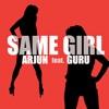 Same Girl feat Guru Single