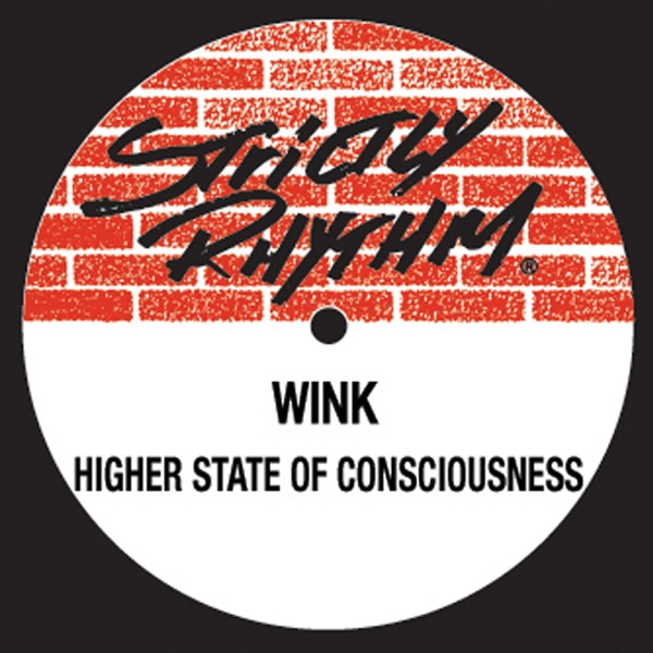 Wink mit Higher State of Consciousness (Dj Wink'S Hardhouse Mix)