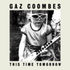 This Time Tomorrow - Single, Gaz Coombes