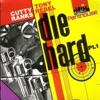 Die Hard, Pt. 1 ジャケット写真