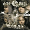 Da Unbreakables: Screwed & Chopped, Three 6 Mafia