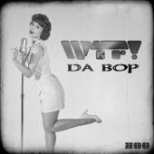 Da Bop (Remixes) - EP