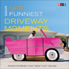NPR - NPR More Funniest Driveway Moments: Radio Stories that Won't Let You Go  artwork