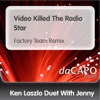Video Killed the Radio Star Factory Team Remix Duet With Jenny Single