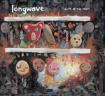 Longwave - There's a Fire