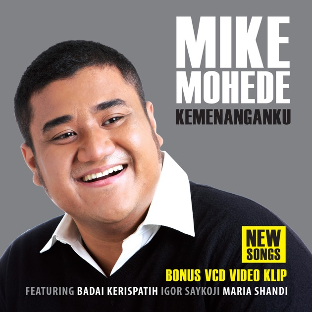 Free download mp3 selidiki aku mike mohede album