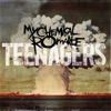 Teenagers - EP, My Chemical Romance