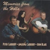 Memories from the Holla by Peter Carberry, Angelina Carberry & John Blake on Apple Music