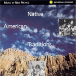 Music of New Mexico: Native American Traditions