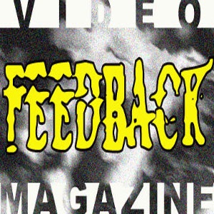 Feedback Video Magazine