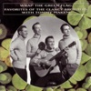 Wrap the Green Flag Favorites of the Clancy Brothers with Tommy Makem