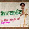 Karaoke (In the Style of Jagjit Singh) - Ameritz Indian Karaoke