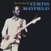 Curtis Mayfield - The Very Best of Curtis Mayfield  artwork