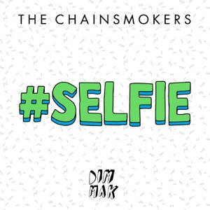 #SELFIE - Single Mp3 Download