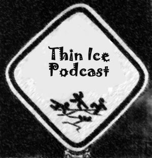 Thin Ice Podcast