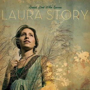 Laura Story - Mighty to Save