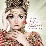 Satu Sama - Siti Badriah - Siti Badriah