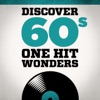 Discover 60s One Hit Wonders