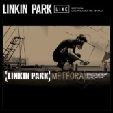 Meteora - Live Around the World