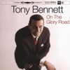 On the Glory Road (Remastered), Tony Bennett