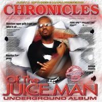 Chronicles of the Juice Man (Dragged and Chopped) Mp3 Download
