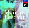 Puccini: Manon Lescaut, Coro del Teatro Comunale di Bologna, Dame Kiri Te Kanawa, José Carreras, Orchestra del Teatro Comunale di Bologna & Riccardo Chailly