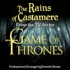 Game of Thrones The Rains of Castamere From the Original Score To Game of Thrones Single