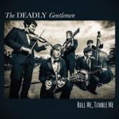 The Deadly Gentlemen - Beautiful's Her Body